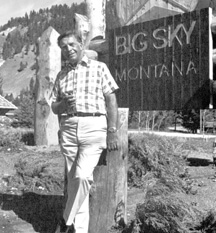 Chet Huntley, Big Sky, Montana, late 1960s.